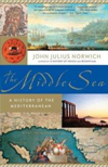 John Julius Norwich: The Middle Sea